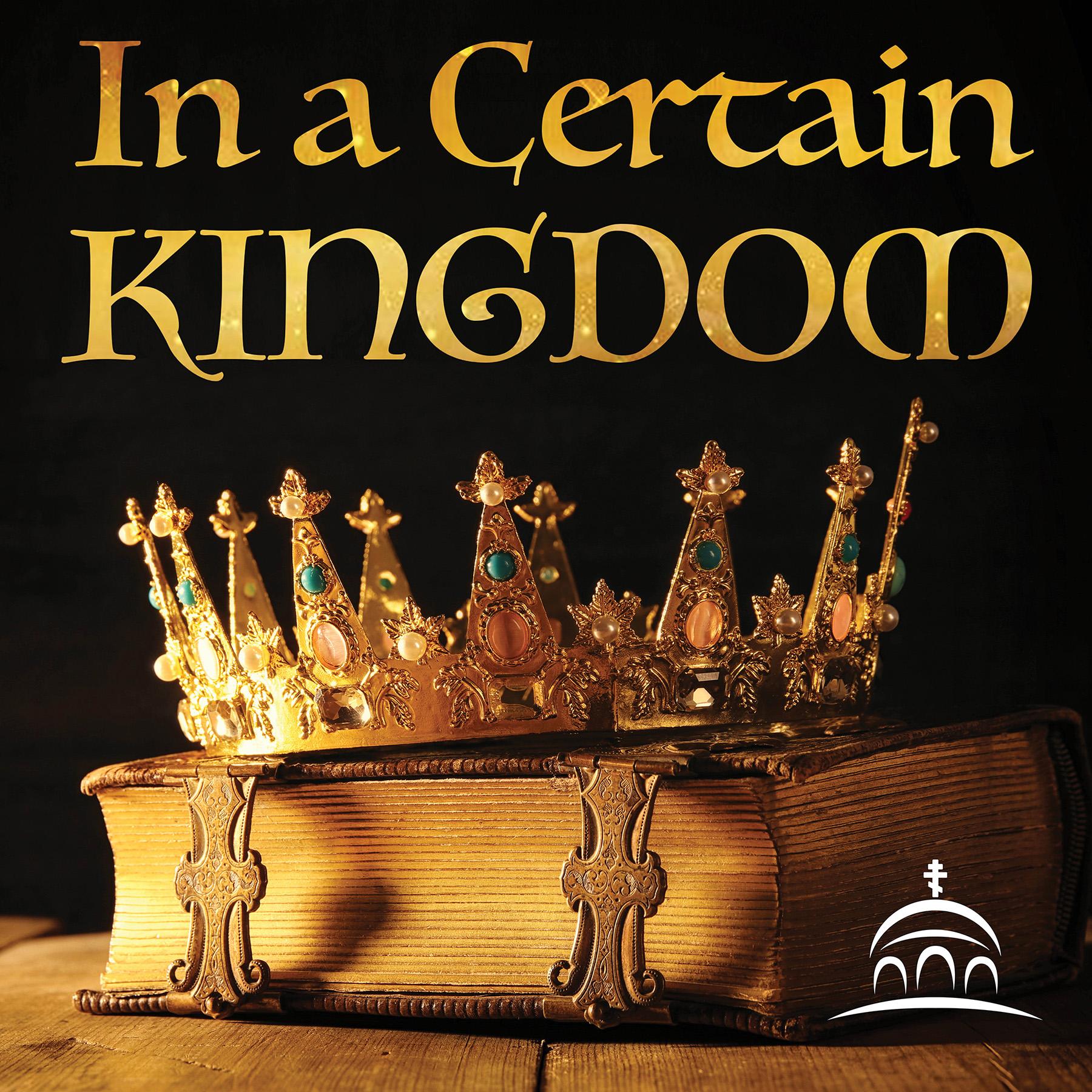 In A Certain Kingdom