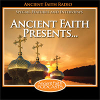 Ancient Faith Presents…