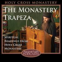 The Monastery Trapeza