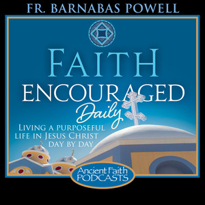 Faith Encouraged Daily Podcast