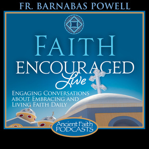Faith Encouraged Live Podcast