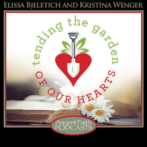 Tending the Garden of our Hearts