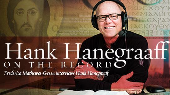 Hank Hanegraaff On the Record