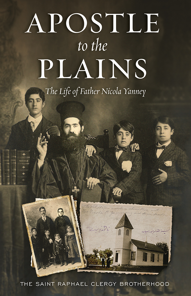 Apostle to the Plains: The Life of Father Nicola Yanney