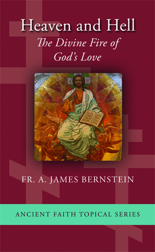 Heaven and Hell: The Divine Fire of God's Love
