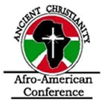 19th Annual Ancient Christianity and African-American Conference