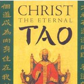 Christ the Eternal Tao - Part 2